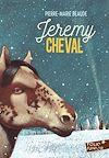 Télécharger le livre :  Jeremy Cheval