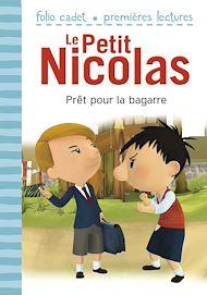 Téléchargez le livre :  Le Petit Nicolas (Tome 6) - Prêt pour la bagarre