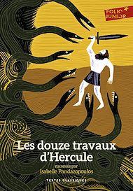 Téléchargez le livre :  Les douze travaux d'Hercule