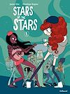Télécharger le livre :  Stars of the Stars (Tome 1)