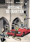 Télécharger le livre :  Histoires du quartier (Tome 1)