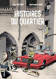 Téléchargez le livre :  Histoires du quartier (Tome 1)