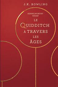 Téléchargez le livre :  Le Quidditch à Travers Les Âges
