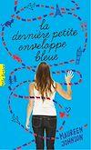 Télécharger le livre :  La dernière petite enveloppe bleue