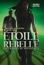 Télécharger cet ebook : Les chemins de poussière (Tome 3) - Étoile rebelle