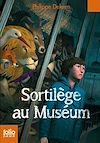 Télécharger le livre :  Sortilège au Muséum
