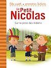 Télécharger le livre :  Le Petit Nicolas (Tome 26) - Sur la piste des Indiens
