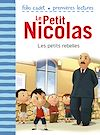 Télécharger le livre :  Le Petit Nicolas (Tome 30) - Les petits rebelles