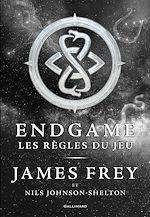 Téléchargez le livre :  Endgame (Tome 3) -  Les règles du jeu