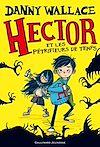 Télécharger le livre :  Hector et les Pétrifieurs de temps