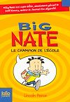 Télécharger le livre :  Big Nate (Tome 1) - Le champion de l'école