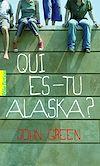 Télécharger le livre :  Qui es-tu Alaska ?