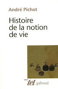 Téléchargez le livre :  Histoire de la notion de vie