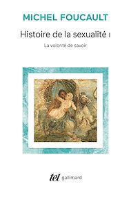 Téléchargez le livre :  Histoire de la sexualité (Tome 1) - La volonté de savoir