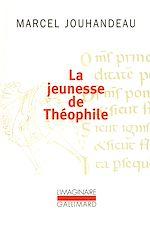 Download this eBook La jeunesse de Théophile. Histoire ironique et mystique