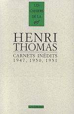 Download this eBook Carnets inédits (1947, 1950, 1951) suivi de Pages 1934-1948