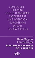 Download this eBook Essai sur les hommes de la terreur. Le perdant radical