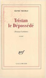 Download this eBook Tristan le dépossédé