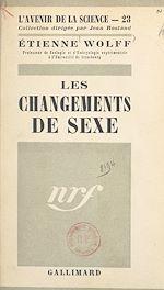 Téléchargez le livre :  Les changements de sexe