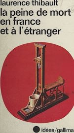 Download this eBook La peine de mort en France et à l'étranger
