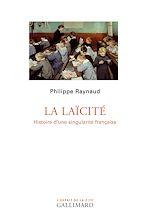 Téléchargez le livre :  La laïcité. Histoire d'une singularité française