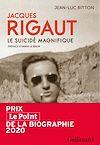 Télécharger le livre :  Jacques Rigaut. Le suicidé magnifique