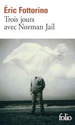 Download this eBook Trois jours avec Norman Jail