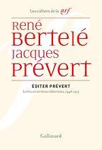 Download this eBook Éditer Prévert. Lettres et archives éditoriales, 1946-1973