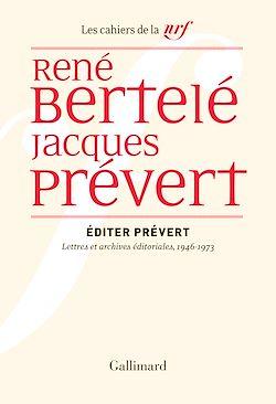 Download the eBook: Éditer Prévert. Lettres et archives éditoriales, 1946-1973