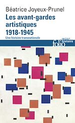 Download this eBook Les avant-gardes artistiques (1918-1945). Une histoire transnationale