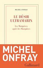 Download this eBook Le désir ultramarin. Les Marquises après les Marquises