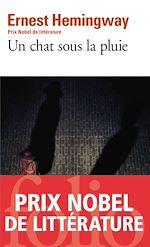 Download this eBook Un chat sous la pluie et autres nouvelles / La cinquième colonne