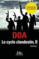 Download this eBook Le cycle clandestin (Tome 2) - Pukhtu Primo / Pukhtu Secundo