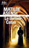 Download this eBook Le dernier Caton. Une enquête de sœur Ottavia Salina