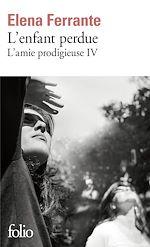 Download this eBook L'amie prodigieuse (Tome 4) - L'enfant perdue
