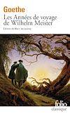 Télécharger le livre :  Les Années de voyage de Wilhelm Meister