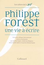 Download this eBook Philippe Forest. Une vie à écrire
