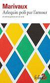 Télécharger le livre :  Arlequin poli par l'amour et autres pièces en un acte