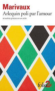 Téléchargez le livre :  Arlequin poli par l'amour et autres pièces en un acte