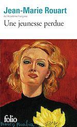 Download this eBook Une jeunesse perdue