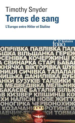 Téléchargez le livre :  Terres de sang. L'Europe entre Hitler et Staline