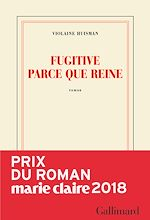 Download this eBook Fugitive parce que reine