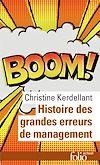 Télécharger le livre :  Histoire des grandes erreurs de management. Ils se croyaient les meilleurs...