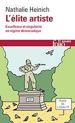 Download this eBook L'élite artiste. Excellence et singularité en régime démocratique