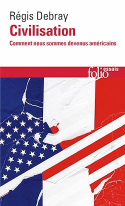 Download the eBook: Civilisation. Comment nous sommes devenus américains
