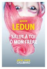 Download this eBook Salut à toi ô mon frère