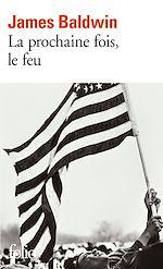 Download this eBook La prochaine fois, le feu
