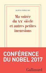 Download this eBook Ma soirée du XXe siècle et autres petites incursions