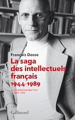 Download this eBook La saga des intellectuels français (Tome 2)