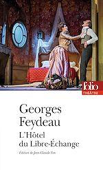 Download this eBook L'Hôtel du Libre-Échange